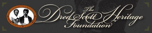 Banner for The Dred Scott Heritage Foundation, featuring a historic illustration of Dred and Harriet Scott