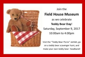Teddy Bear Day @ The Field House Museum