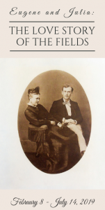 "Promotional image for ""Eugene and Julia: The Love Story of the Fields"" exhibit, featuring a seated Julia and Eugene Field."
