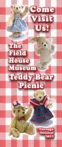 Teddy Bear Picnic Exhibit @ The Field House Museum