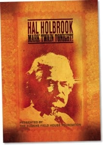 Promotional flyer for Hal Holbrook event, featuring historic image of Mark Twain in the center