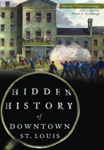 Cover of Hidden History of Downtown St. Louis book, featuring painting of downtown battle scene