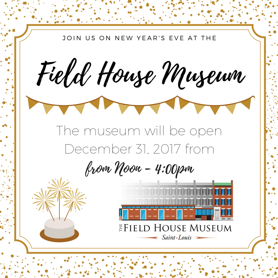 Happy New Year from the Field House Museum! | Field House Museum