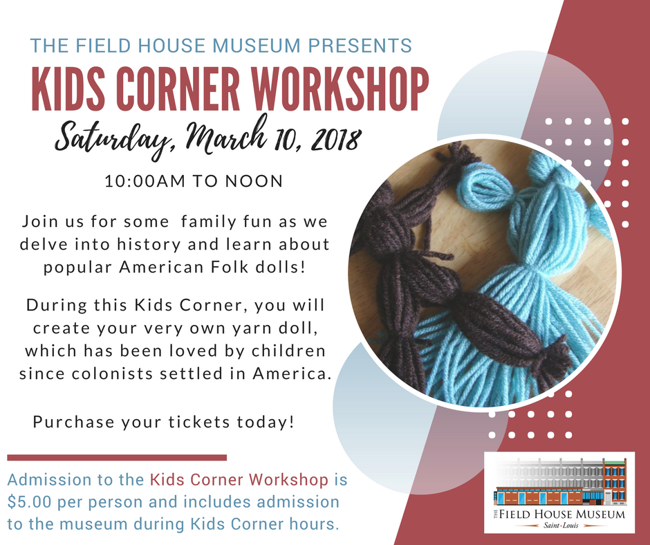 Join us for the March Kids Corner Workshop | Field House Museum