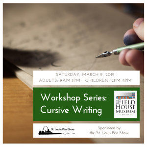 Workshop Series: Cursive Writing @ Field House Museum | St. Louis | Missouri | United States
