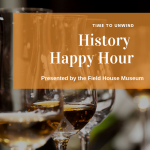 History Happy Hour @ Field House Museum | St. Louis | Missouri | United States