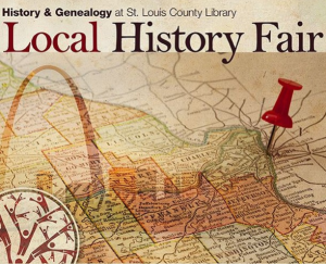 Promotional flyer for the Local History Fair, featuring a background image of a map of the St. Louis area with a pin in it