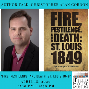 Author Talk: Christopher Alan Gordon @ Field House Museum | St. Louis | Missouri | United States