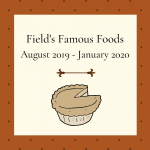 A promotional image for Field's Famous Foods exhibit
