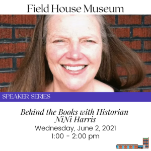 Speaker Series: Behind the Books with NiNi Harris @ Field House Museum | St. Louis | Missouri | United States
