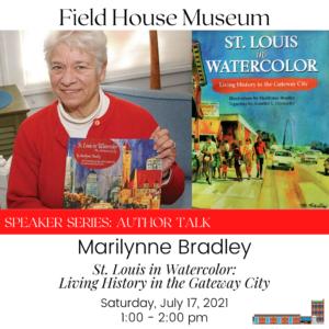 "Speaker Series: Marilynne Bradley, ""St. Louis in Watercolor"" @ Field House Museum | St. Louis | Missouri | United States"
