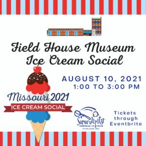 Missouri Bicentennial Ice Cream Social @ Field House Museum | St. Louis | Missouri | United States